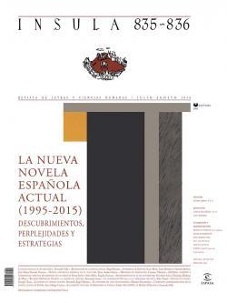 La nueva novela española actual ( 1995-2015). Descubrimientos, perplejidades y estrategias